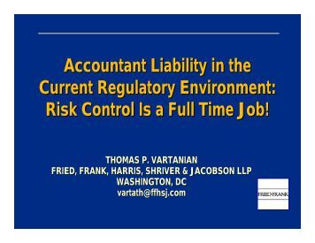 Risk Control Is a Full Time Job! - Fried Frank