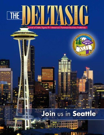 Join us in Seattle Join us in Seattle - Delta Sigma Pi
