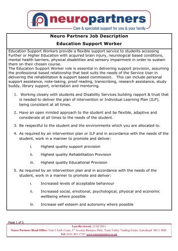 support worker job description Interested in becoming a support worker see more information about the role, including salaries, working conditions and responsibilities.
