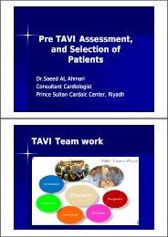 Pre TAVI Assessment, d S l ti fd S l ti f and Selection of Patients TAVI ...