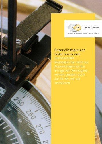 Finanzielle Repression - ADIG Fondsvertrieb GmbH