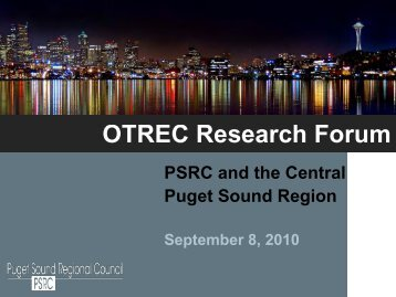 PSRC and the Central Puget Sound Region - Policy Consensus ...