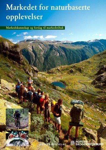 Markedet for naturbaserte opplevelser - Norges Skogeierforbund