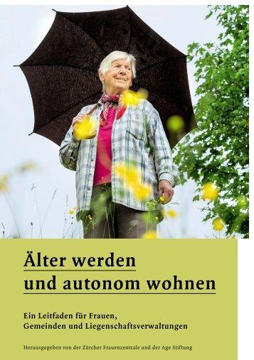 Älter werden und autonom wohnen (pdf) - Zukunftswohnen
