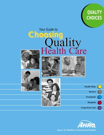 Your Guide to Choosing Quality Health Care - Agency for ...