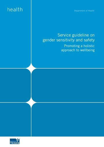 Service Guideline for Gender Sensitivity and Safety - health.vic.gov.au