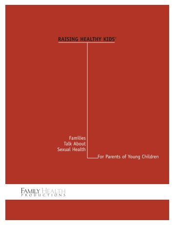 Raising Healthy Kids®: Families Talk About ... - Words Can Work