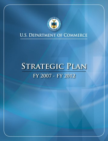 Strategic Plan FY 2007 - Department of Commerce
