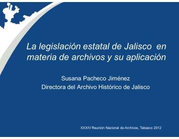 La legislación estatal de Jalisco en materia de archivos y su ...