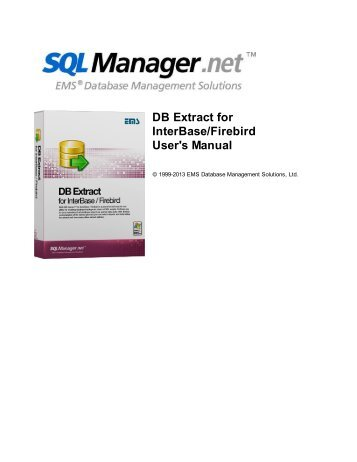DB Extract for InterBase/Firebird - User's Manual - EMS Manager