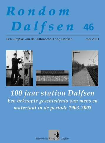 100 jaar station Dalfsen - Atlantis