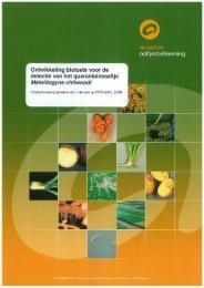 Rapport Ontwikkeling biotoets voor de detectie van het - Kennisakker