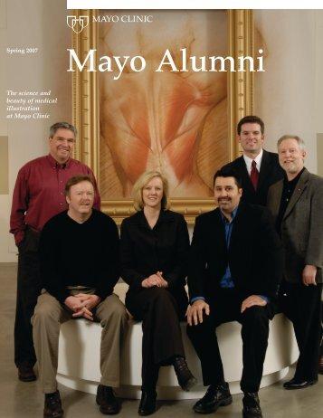 Mayo Alumni Magazine 2007 Spring - MC4409-0407 - Mayo Clinic