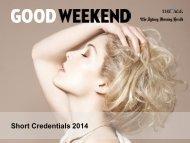 Good Weekend Short Credentials - Fairfax Media Adcentre
