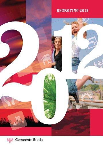 BEGROTING 2012 - Gemeente Breda