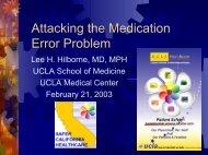 Reducing Errors in Medicine - SAFER California Healthcare - UCLA