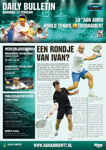 WORLD TENNIS TOURNAMENT 39 ABN AMRO - Ahoy