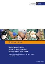 Helfende Hände Qualitätsbericht 2010 für die St. Marien-Hospital ...