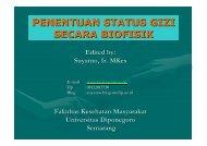 Penentuan Status Gizi secara Biofisik - Suyatno, Ir., MKes - Undip