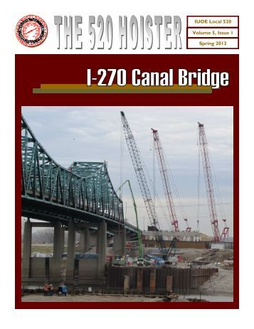 Volume 5 Issue 1 - Operating Engineers Local 520