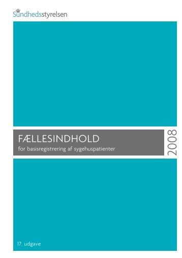 Fællesindhold for basisregistrering af sygehuspatienter 2008