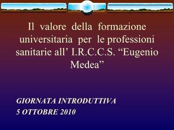 Il valore della formazione universitaria per le professioni sanitarie all ...