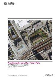 Projektwettbewerb Max-Frisch-Platz ... - Stadt Zürich