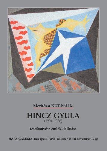Merítés a KUT-ból IX. - Hincz Gyula - Haas-Galéria