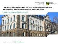 Elektronischer Rechtsverkehr und elektronische Aktenführung – die ...