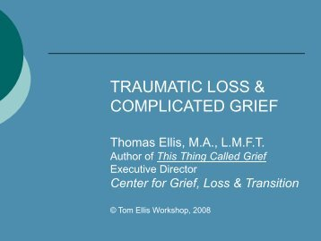 TRAUMATIC LOSS & COMPLICATED GRIEF - PACER Center