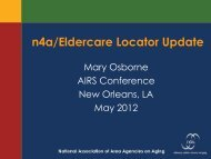 n4a/Eldercare Locator Update - National Association of States ...