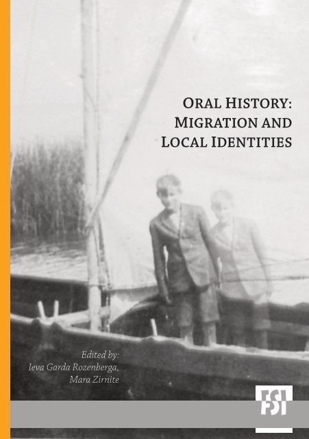 ORAL HISTORY: MIGRATION AND LOCAL IDENTITIES - Academia