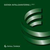 SvenSk AvfAllShAntering |2013 - Avfall Sverige