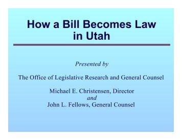How a Bill Becomes Law in Utah - Utah State Legislature - Utah.gov