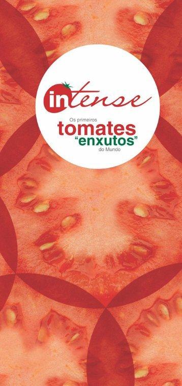 Descubra os vários usos e benefícios dos tomates Intense