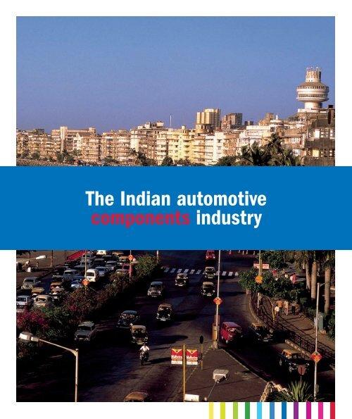 in India The Indian automotive components industry - Teknikföretagen