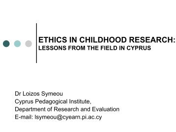 ETHICS IN CHILDHOOD RESEARCH: