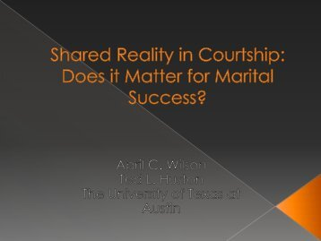 Shared Reality in Courtship: Does is Matter for Marital Success
