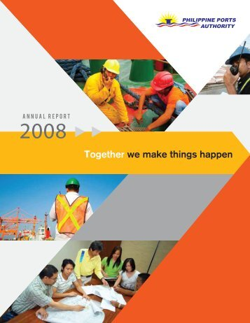 Together we make things happen - Philippine Ports Authority