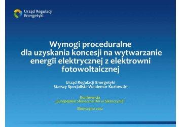 Wymogi proceduralne dla uzyskania koncesji na wytwarzanie ...