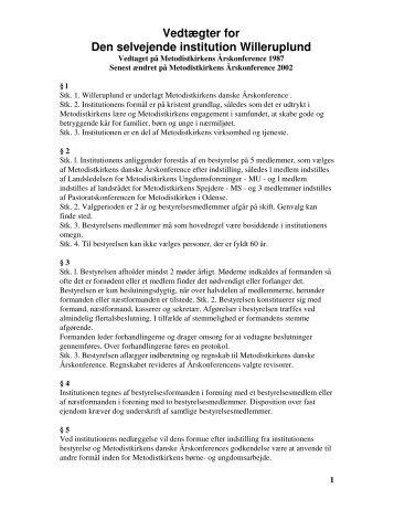 Vedtægter for Den selvejende institution Willeruplund