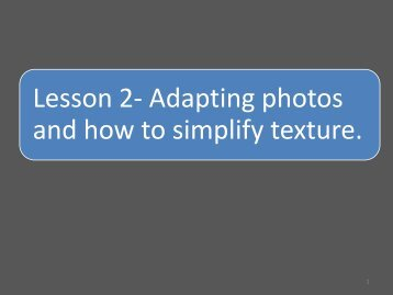 Lesson 2- Adapting photos and how to simplify ... - Artist's Network