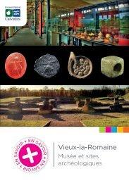 Vieux-la-Romaine, musée et sites archéologiques - Conseil général ...