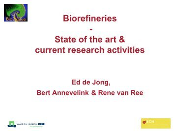 Biorefineries - State of the art & current research activities - Biorefinery