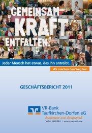 GESCHÄFTSBERICHT 2011 VR-Bank Taufkirchen-Dorfen eG