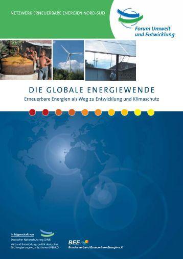 die globale energiewende - Netzwerk Erneuerbare Energien Nord ...