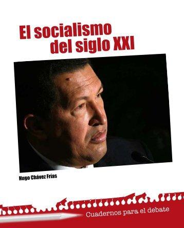 El socialismo del siglo XXI - MinCI