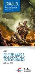 DE STAR WARS A TRANSFORMERS - Ibercaja Obra Social