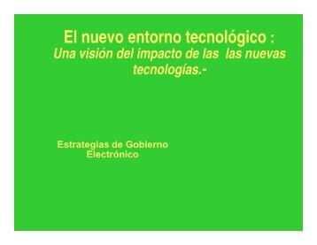 El nuevo entorno tecnológico: Una visión del impacto de las nuevas ...