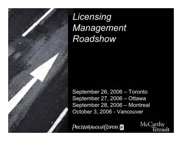 Licensing Management Roadshow - McCarthy Tétrault